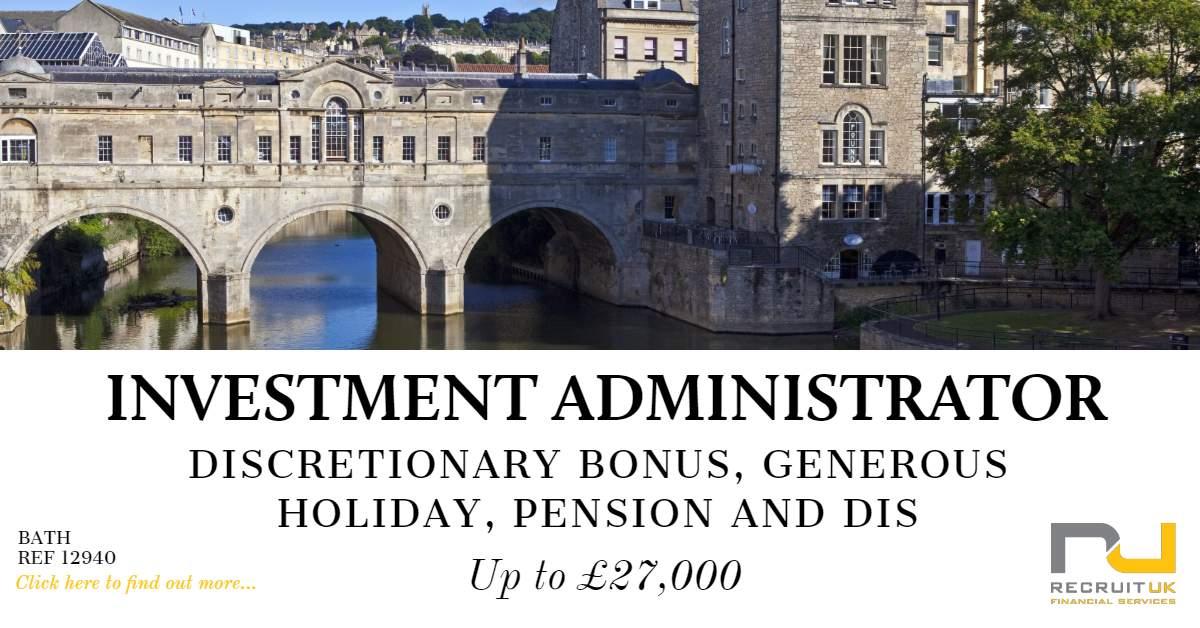 Investment Administrator, Bath