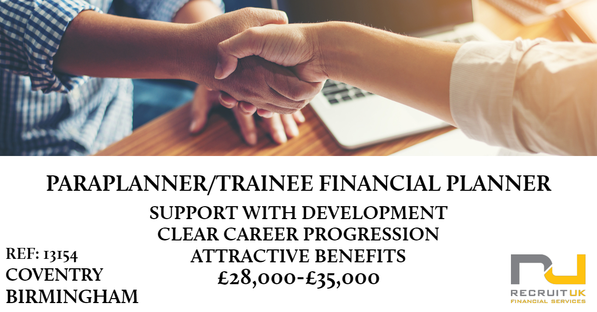 Paraplanner/Trainee Financial Planner, Coventry/Birmingham