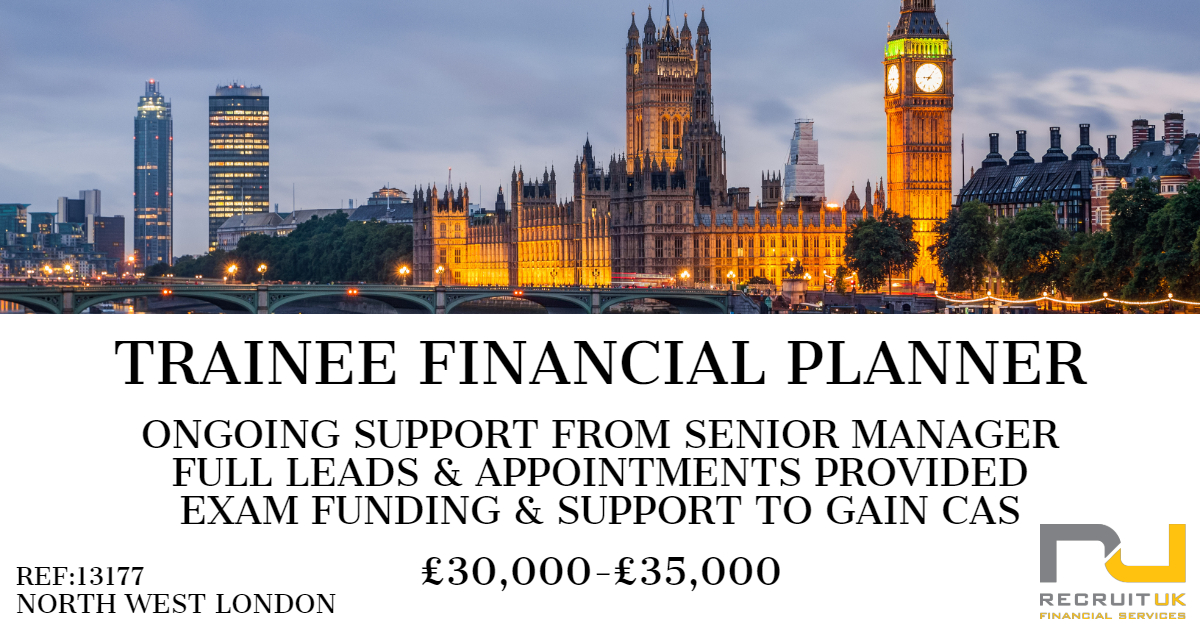 TRAINEE FINANCIAL PLANNER, NORTH WEST LONDON