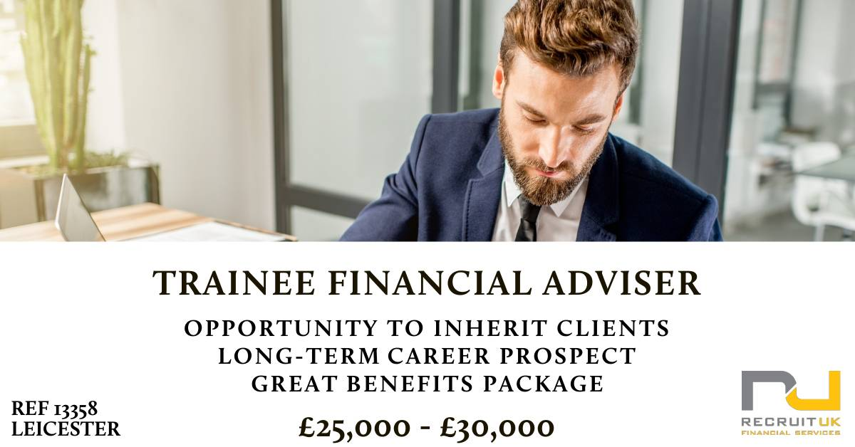 https://recruitukltd.co.uk/wp-content/uploads/2019/02/Trainee-Financial-Adviser-Leicester-13358-compressed.jpg