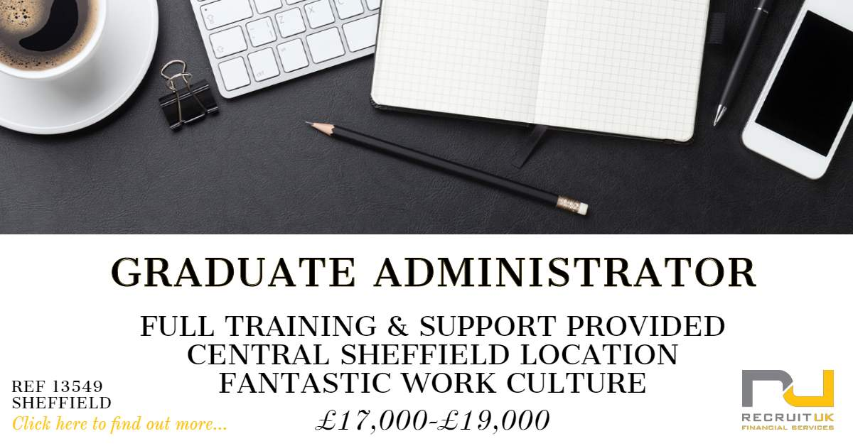 graduate administrator in sheffield to join a wealth. Black Bedroom Furniture Sets. Home Design Ideas