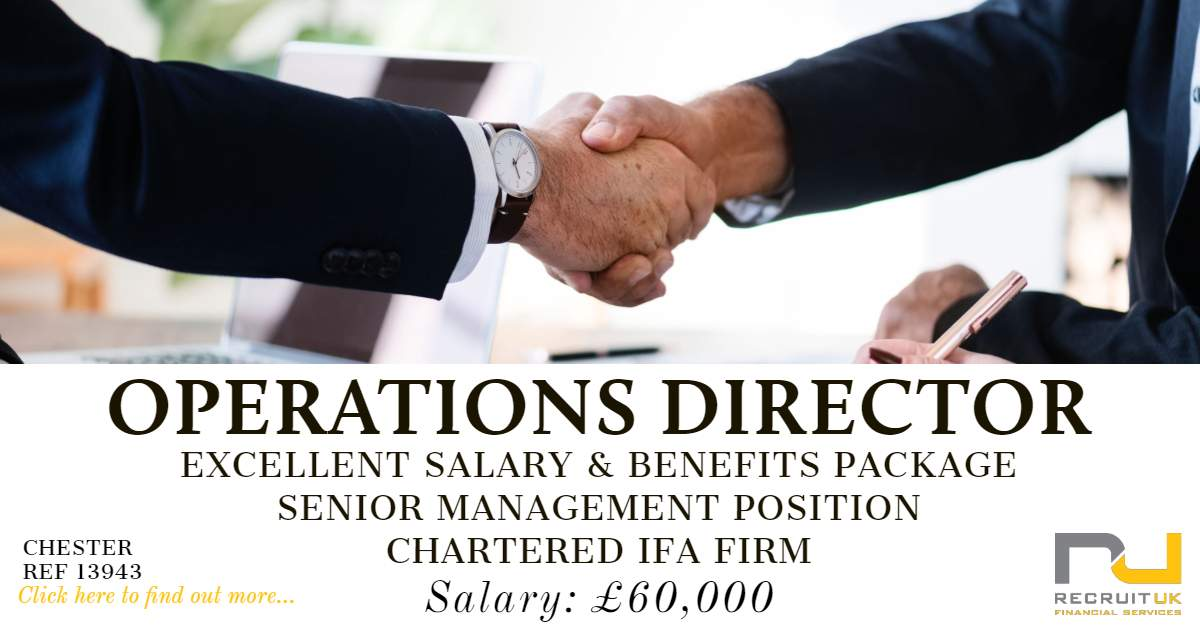 Director Of Operations Salary >> Operations Director In Chester To Join A Chartered Financial