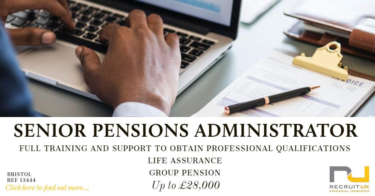 Senior Pensions Administrator Bristol