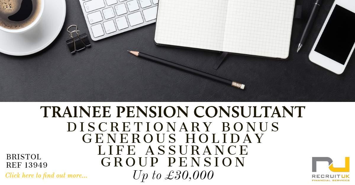 Trainee Pensions Consultant, Bristol