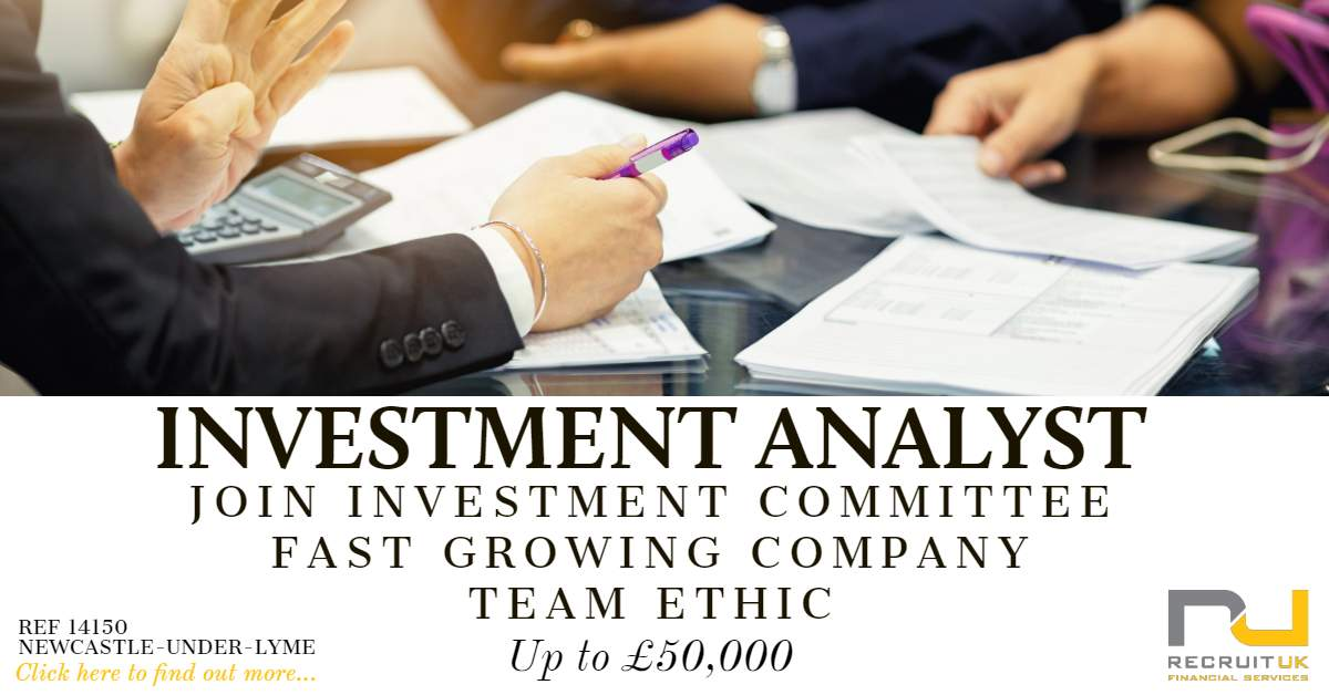 Investment Analyst, Newcastle-Under-Lyme