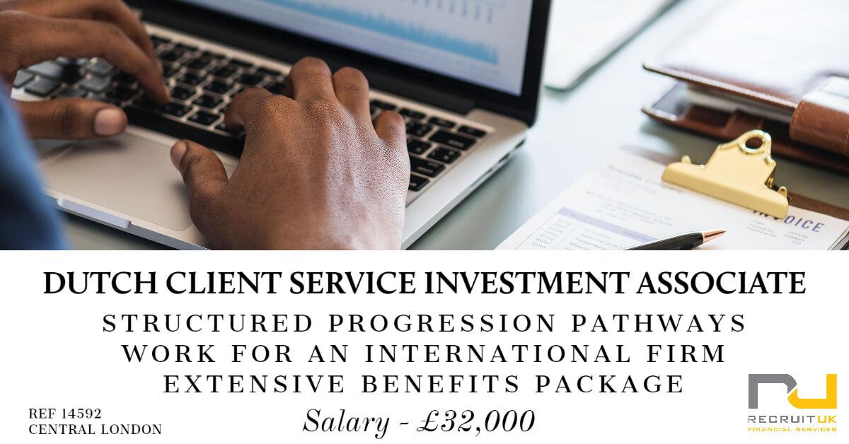 Dutch Client Service Investment Associate, Central London