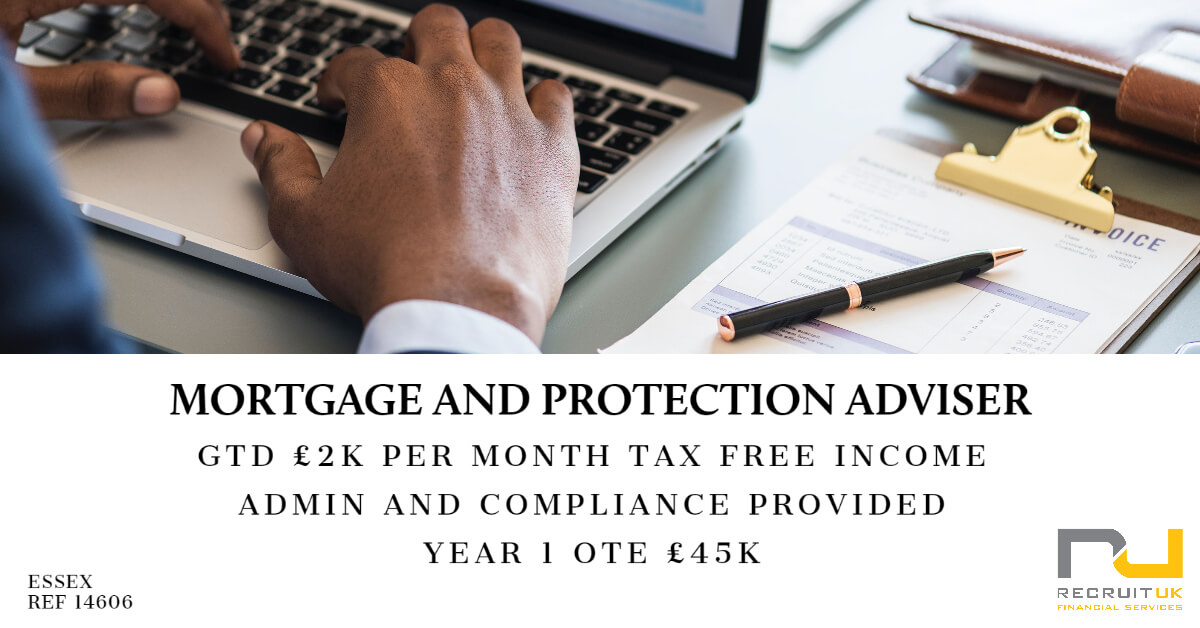 Mortgage and Protection Adviser, Essex