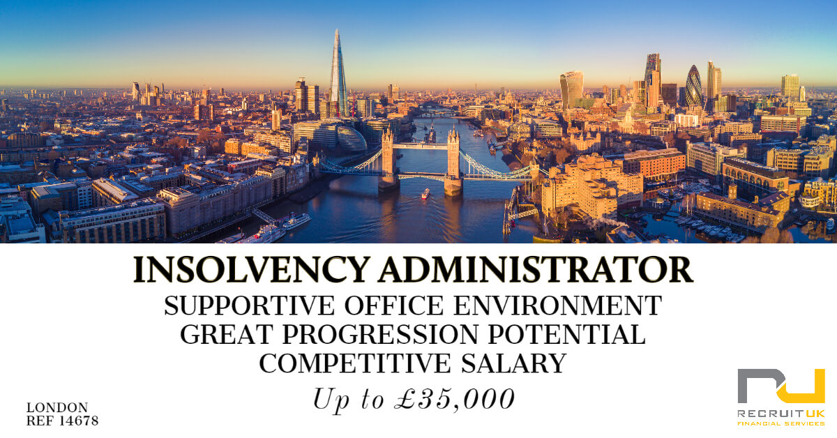 Insolvency Administrator, London