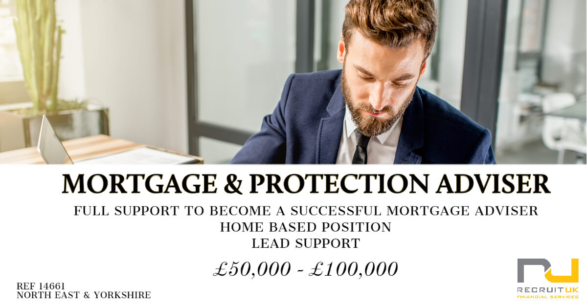 Mortgage & Protection Adviser, North East & Yorkshire