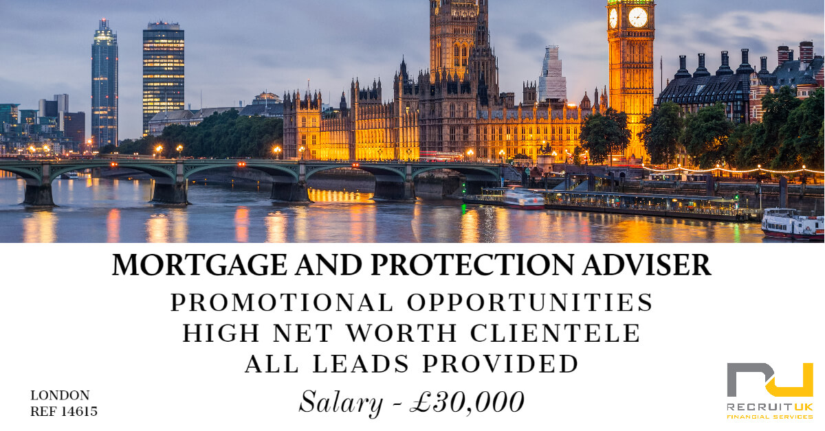 Mortgage and Protection Adviser, London