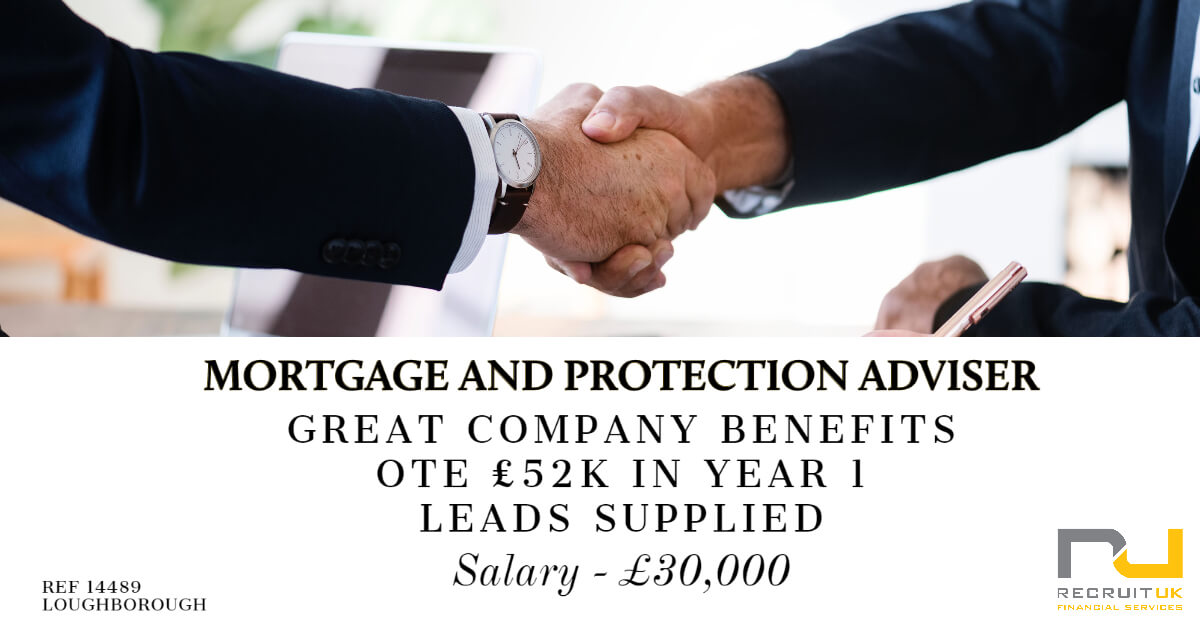 Mortgage and Protection Adviser, Loughborough