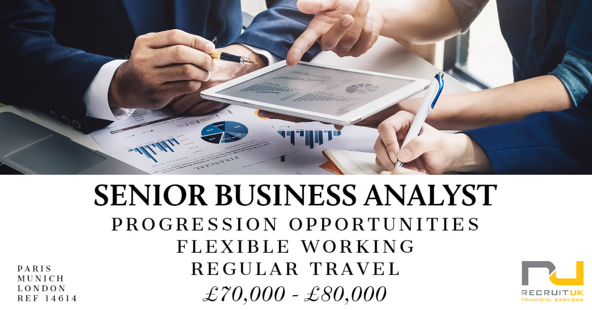Senior Business Analyst, London, Paris or Munich