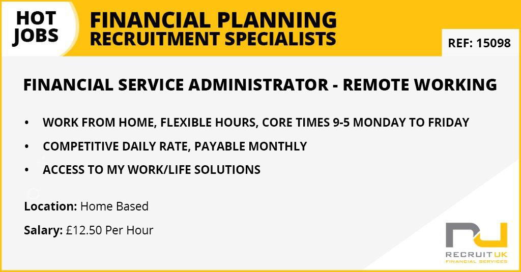 Financial Service Administrator, Remote Working