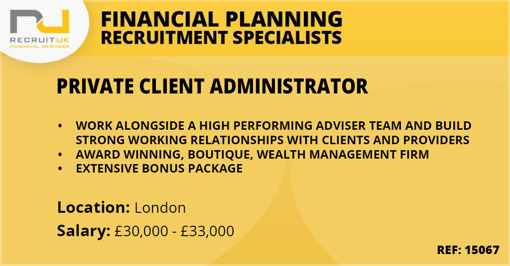 Private Client Administrator, London